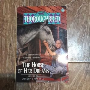 Thoroughbred: The Horse of Her Dreams